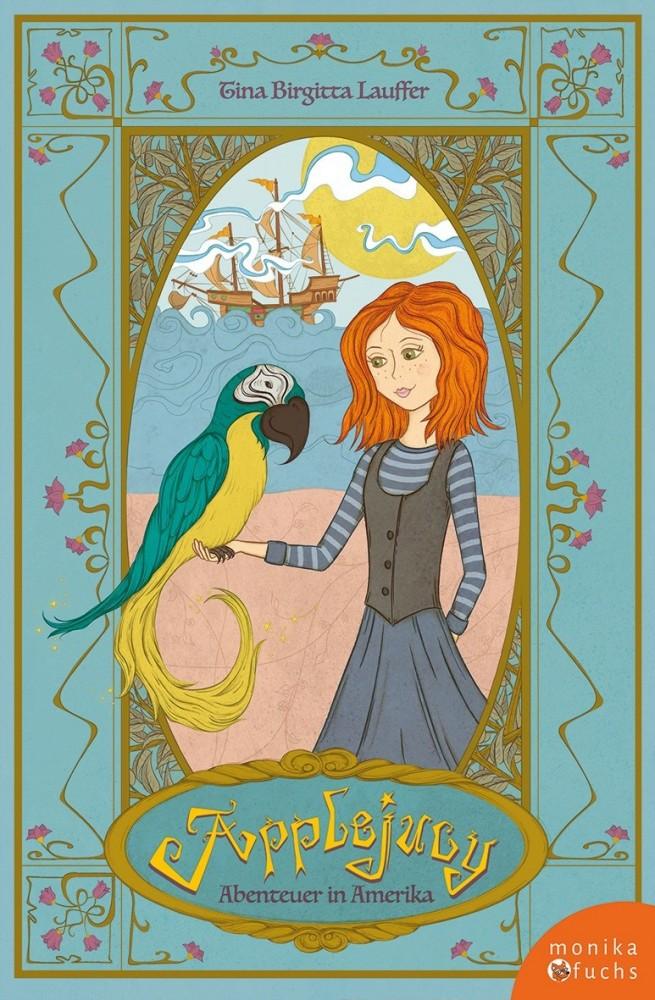 Tijo Kinderbuch - Applejucy - Abenteuer in Amerika - Tina Birgitta Lauffer