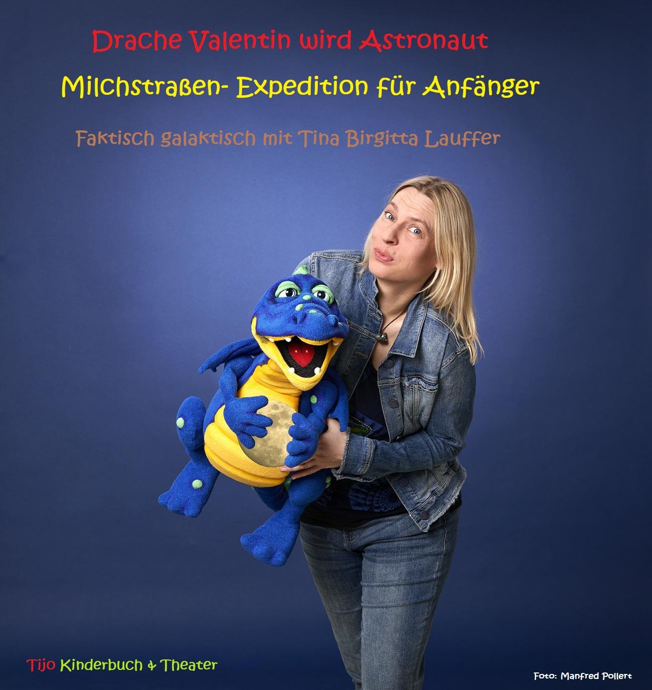 Tijo Kinderbuch - Drache Valentin wird Astronaut  - Tina Birgitta Lauffer